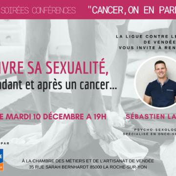 10 Décembre : CONFÉRENCE » Vivre sa sexualité, pendant et après un cancer»