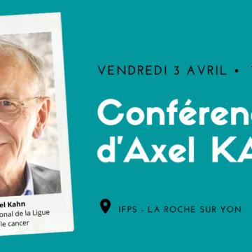 3 avril : Conférence d'Axel KAHN