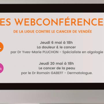 LES WEBCONFÉRENCES DE LA LIGUE CONTRE LE CANCER DE VENDÉE